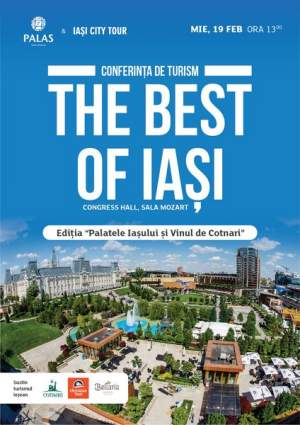 THE BEST OF IAȘI – o inițiativă PALAS și IAȘI CITY TOUR de promovare a turismului ieșean